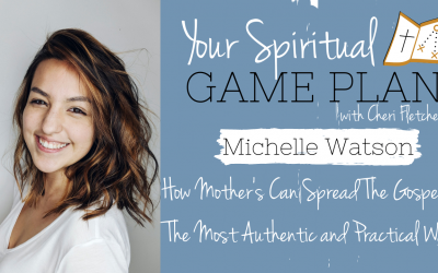 How Mother's Can Spread The Gospel In The Most Authentic And Practical Way