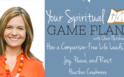 How a Comparison-Free Life Leads to Joy, Peace, and Rest.  Episode 147