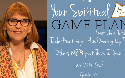 Table Mentoring – How Opening Up To Others Will Prompt Them To Open  Up With God. Episode 155