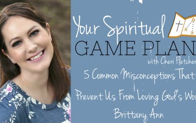 5 Common Misconceptions That Prevent Us From Loving God's Word. Episode 151
