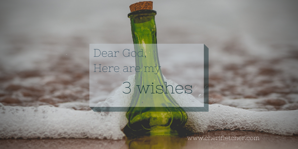 Three Wishes That Will Be Granted
