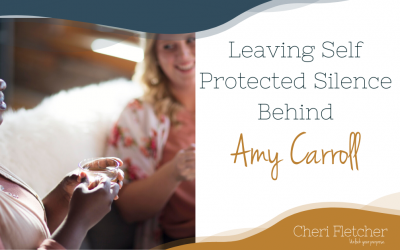 Leaving Self Protected Silence Behind