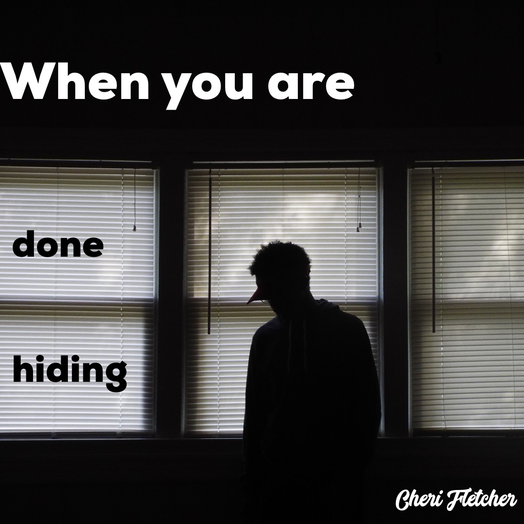 When you are done hiding! How exposure will heal