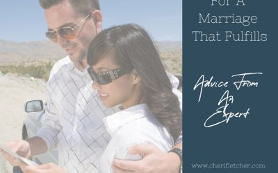 Planning For A Marriage That Fulfills  ~ Advice From An Expert