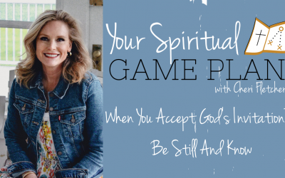 When You Accept God's Invitation To Be Still And Know