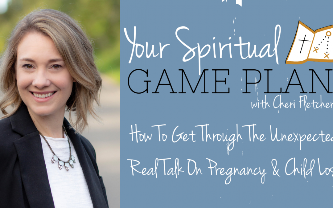 How To Get Through The Unexpected: Real Talk On Pregnancy & Child Loss