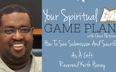 How To See Submission And Sacrifice As A Gift