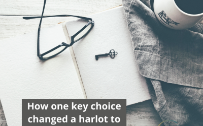How One Key Choice Changed A Harlot To An Ancestor