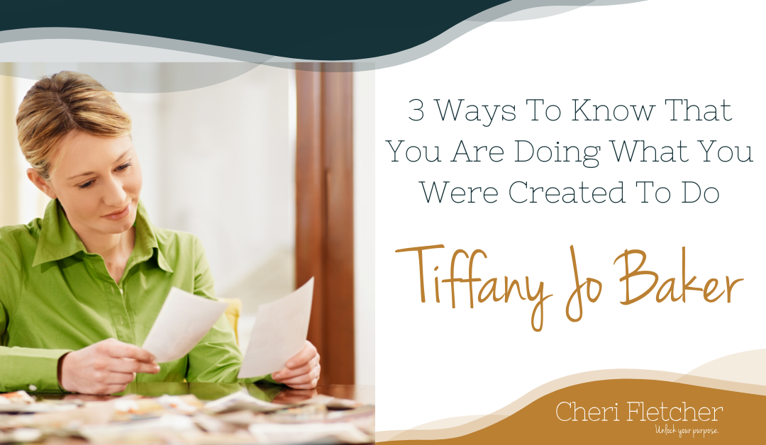 3 Ways To Know You Are Doing What You Are Created For