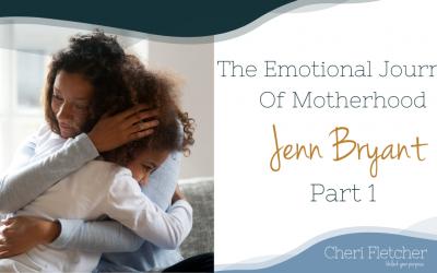 The Emotional Journey Of Motherhood – Part 1